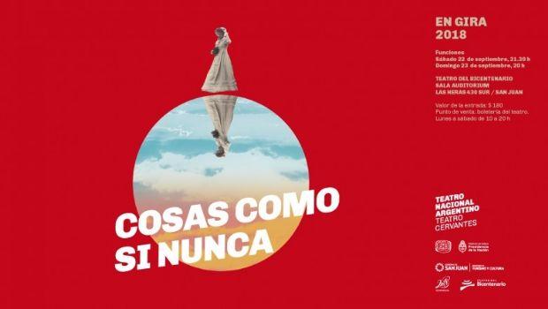 """Llega """"Cosas como si nunca"""" al Teatro del Bicentenario"""